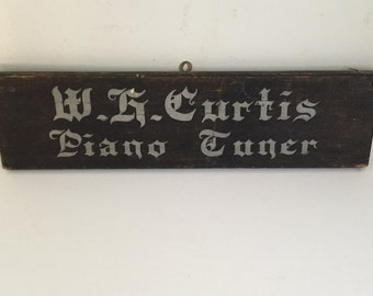 Vintage Wood Sign W.G. Curtis Piano Tuner