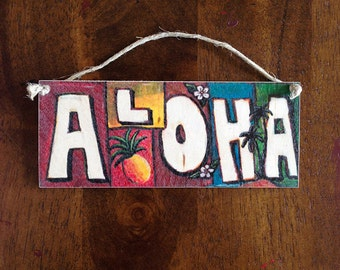 Aloha Sign - Hawaiian Sign Tropical Beach Decor Aloha Wall Decor