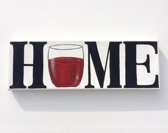HOME with Wine Glass Acrylic Painting on Canvas 4x12