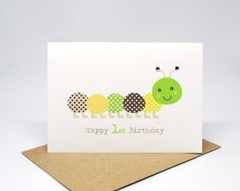 1st Birthday Card Boy - Green and Brown Caterpillar - HBC211 / Happy 1st Birthday First for the Birthday Boy