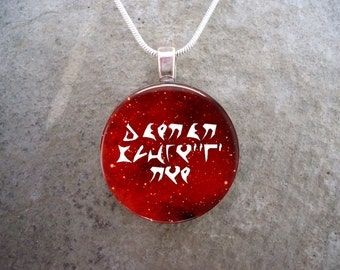 Klingon Jewelry - Glass Pendant Necklace - Star Trek - Today I Am A Warrior