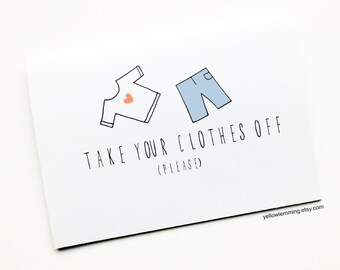 Funny Couples Card, Take Your Clothes Off Please, Funny Valentine's Card, Funny Anniversary Card, Card For Girlfriend, Boyfriend, Husband