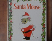 """CHILDREN""""S CHRISTMAS BOOK -Santa Mouse by Michael Brown 1996 - Beginning Reader, illustrations, mixed media"""