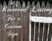 Reserved for Stevi - 24x48 custom framed sign