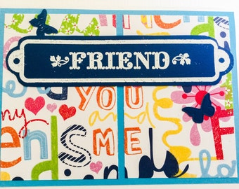 Friend handmade cards - colorful cards - friendship cards - bright sparkly - fun cards - embossed - Wcards