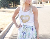 Bride Tank-Bridal Tank top Bride tee shirt-Bride Tank Top-Bride Clothing-Bride Workout tank-Bride to be gift-Bride shirt gold heart design