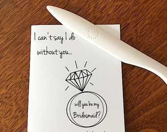 i can't say i do without you...Bridesmaid? - scratch off card - black white - hipster modern wedding