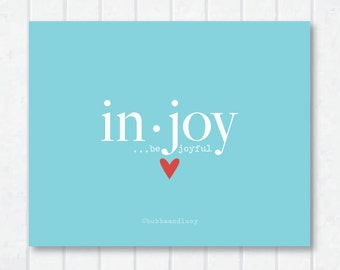 in.joy . be joyful . frameable print with heart . 1 Thessalonians 5:16