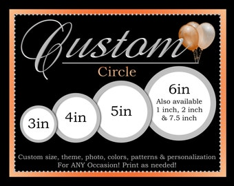 Custom Party Circles, Printable Party Decorations, ALL Coordinating Custom Designs Can Be Ordered From This Listing