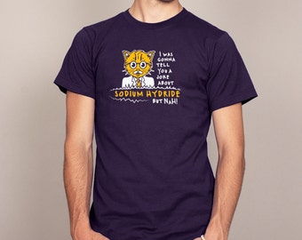 SODIUM HYDRIDE funny science T-shirt Mens and Ladies Sizes