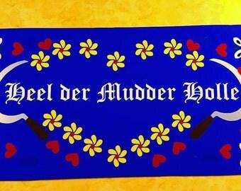 Heel der Mudder Holle - License Plate