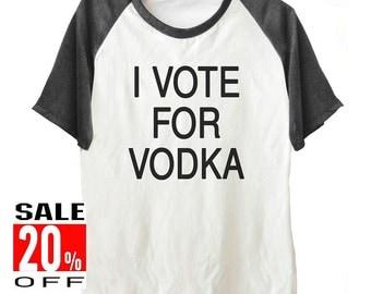 I vote for vodka tshirt women workout tshirt graphic tee men shirt size S M L