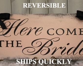 Here Comes the BRIDE Sign/Photo Prop/Great Shower Gift/Black/Blush/Rustic/Light Weight/Reversible Options/Wood Sign/Wedding/Fast Shipping