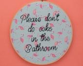 please don't do coke in the bathroom, pink flamingo, unwelcome sign, bathroom decor, wall art, wall decor, anti drug, drug free, xvx, cocain
