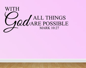 Wall Decal With God All Things Are Possible Vinyl Wall Decal Lettering Art Sign Design Sticker (JR988)
