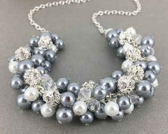 Grey and White Necklace Chunky Necklace Cluster Necklace Wedding Jewelry Pearl Necklace Grey Silver Jewelry Maid of Honor Gift for Moms