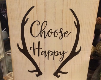 Distressed Choose Happy wood sign