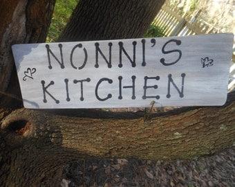 Nonni's Kitchen  Ructic Sign