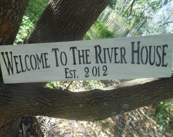 River House Welcome Est.2002