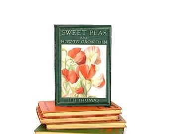 Sweet Peas - Gardening Book - Growing Sweet Peas - Vintage Book - Gardening Gift - Horticulture - Gardening Decor - Gift for Gardener