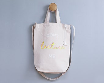 Don't Lecture Me Student Canvas Bag - Don't Lecture Me - Neon Pink - College Student Gift - Graduation Gift - Back to School Gift