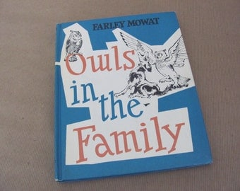Vintage Owls Book, 1960's Owls In The Family, Weekly Reader, Children's Book Club, Farley Mowat, Children's Story Book