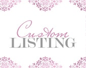 Custom Listing for April