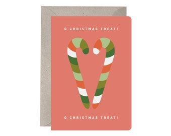 Christmas Card – O Christmas Treat. Candy Canes. Funny Christmas Card. Food and Drink. Red and Green. Quirky Festive Card. Christmas Pun.