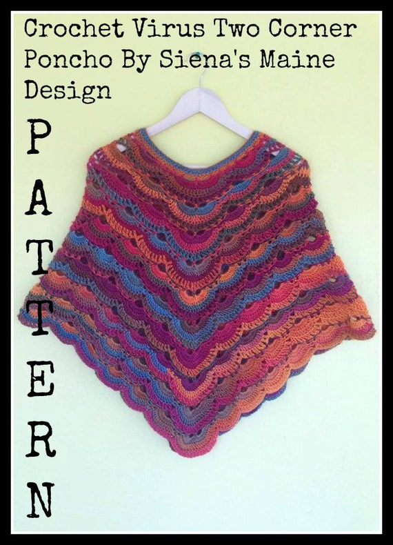 Free Crochet Pattern For A Virus Shawl : Crochet Pattern Virus Poncho Two CornerPattern Crochet