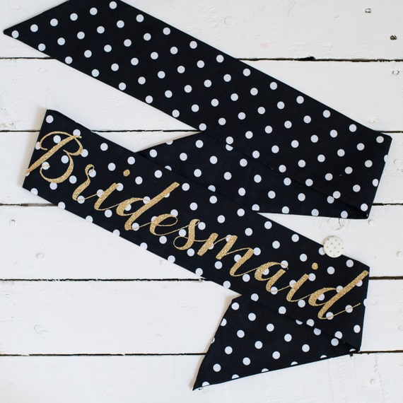 LIMITED EDITION Gold Glitter & Polka Dot Print Bridesmaid Sash - Classy Hen Do / Bachelorette / Hens Party / Bridal Shower