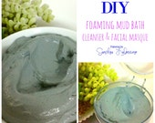 DIY Foaming Spa Miracle Mud Cleanser, Scalp Treatment and Masque