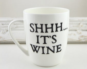 Shhh...it's wine. Large White Fine Bone China Mug