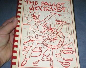 Ballet Gourmet cookbook pub. by Ballet League of Augusta Ballet Theatre 1971-72