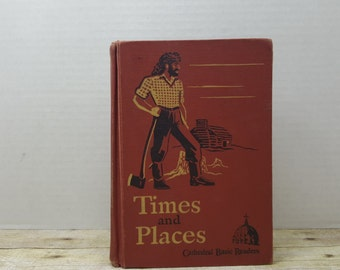 Times and Places, 1943, Cathedral Basic Readers 4, vintage school book, vintage kids book