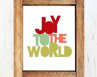 Joy To The World - Christmas Print INSTANT DOWNLOAD