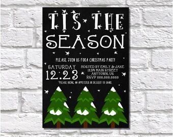 Christmas Invitation, Chalkboard Invite, Trees Invitation, Holiday Party Invite, Tis The Season Invite, Printable Invitation, Digital File