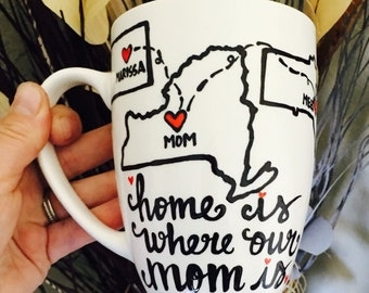 Multiple Siblings- Mom or Dad long distance coffee mug- Home is where OUR mom or dad is- Father's Day Mother's Day birthday family gift love
