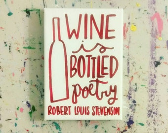 Wine is Bottled Poetry, Canvas Quote Art, Kitchen Decor, Wine Painting, Kitchen Art, Wall Art, Home Decor, Handmade Canvas Painting