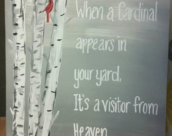 When a cardinal appears in your yard its a visitor from heaven/ memorial sign/ cardinal/birch tree/heaven
