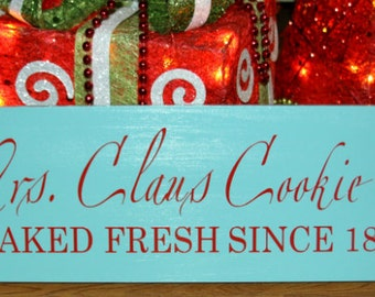 Mrs. Claus Cookie Co. Baked fresh since 1821 wood sign - Christmas decor