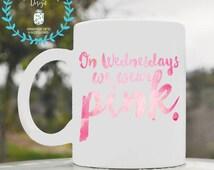 On Wednesdays we wear pink, mean girls, pink