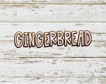 Gingerbread Alphas