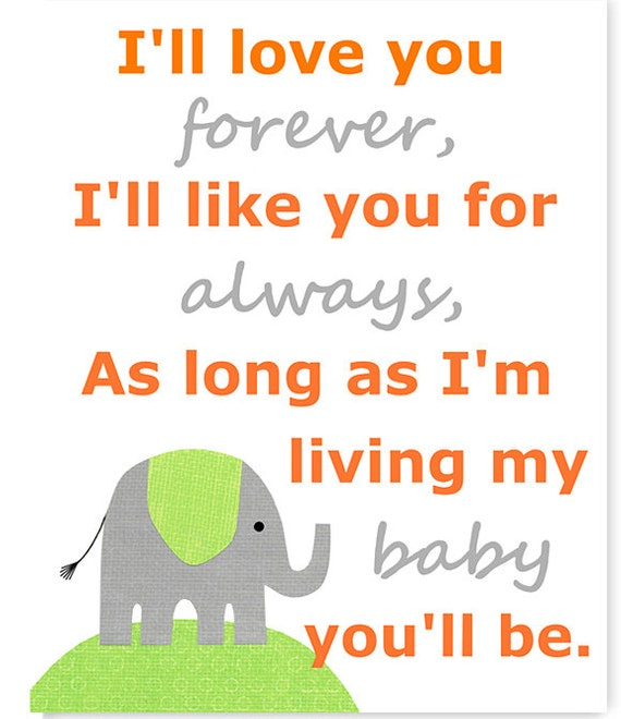 I Ll Love You Forever Quote: Items Similar To I'll Love You Forever, Nursery Quote