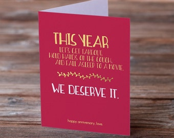 Happy Anniversary - We Deserve It