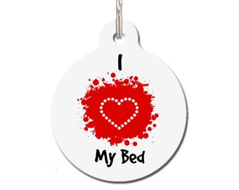 I Love My Bed Pet ID Tag   FREE Personalization