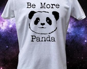 Be More Panda Cute Panda Animal T-Shirt