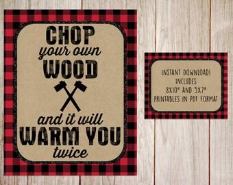 Lumberjack Chop Your Own Wood Sign Instant Download, Little Lumberjack, Buffalo Plaid, Chop Your Own Wood, Lumberjack