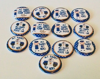 Set of 13 My Dad is a Policeman My Hero 1 Inch Flat Back Embellishments Buttons Flair