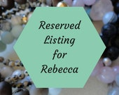 Reserved Listing For Rebecca