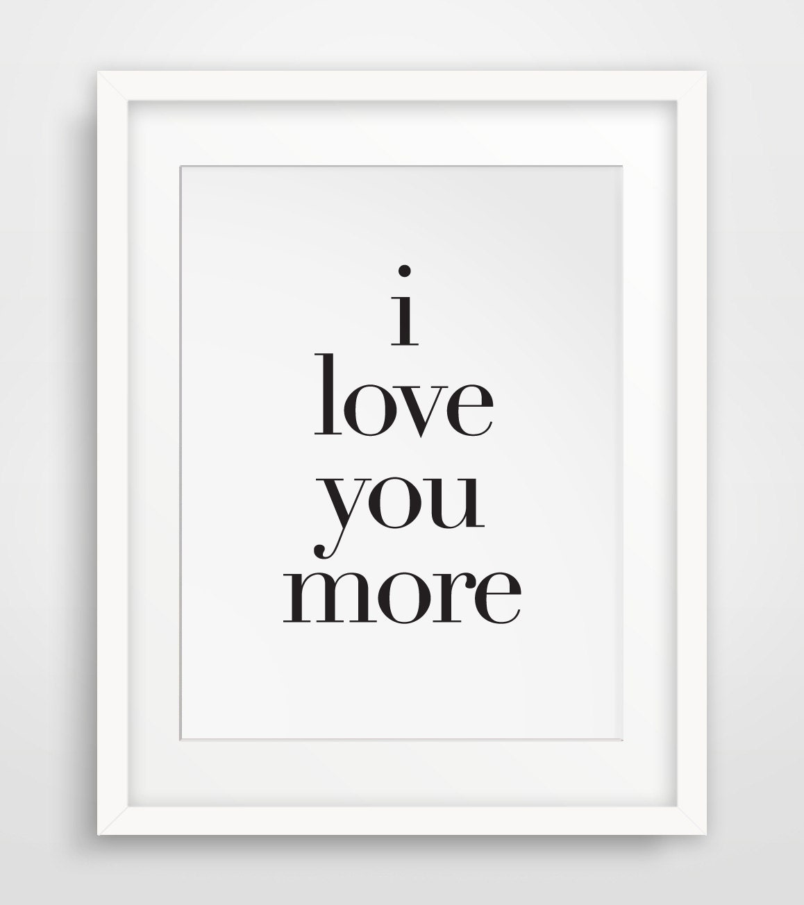Wall Art Love You More : I love you more art wall